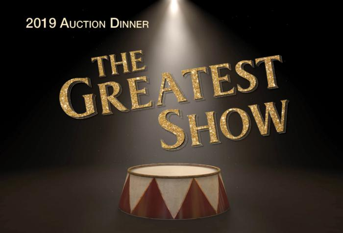 2019 Auction Dinner - The Greatest Show
